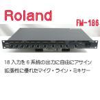 Roland FM-186 18入力 6系統の出力 マイク・ライン・ミキサー 中古「p240135332」