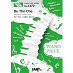 ピアノ 楽譜  | Be The One/PANDORA feat. Beverly