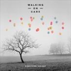 (おまけ付)EVERYTHING THIS WAY / WALKING ON CARS ウォーキング・オン・カーズ(輸入盤) (CD)0602547645746-JPT