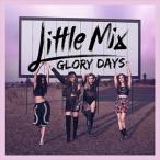 (おまけ付)グローリー・デイズ / リトル・ミックス Little Mix (CD) SICP-5092-SK