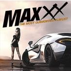 MAXXX ザ モスト グラマラス プレイリスト