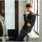 The future with U / ソンモ from 超新星 (CD)YRCS95058-SK