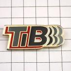 ピンズ・TIB