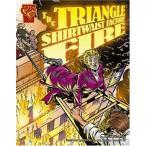 海外製絵本The Triangle Shirtwaist Factory Fire (Disasters in History)
