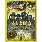 海外製絵本Alamo All-Stars (Turtleback School & Library Binding Edition) (Hazardous Tales)