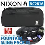 ショッピングnixon NIXON ニクソン ボディバッグ FOUNTAIN SLING PACK 3 ファウンテン 父の日 プレゼント