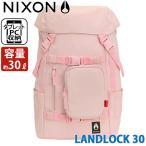 リュックサック NIXON ニクソン ランドロック LANDLOCK 30 大容量 リュック バックパック デイパック メンズ レディース ブランド PC収納 旅行 正規品 セール