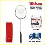 WILSON ウィルソン バドミントン ラケット レコン PX 7600(イエロー/ブラック) RECON PX 7600 30%OFF