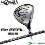 本間ゴルフ ビジール Be ZEAL 525 フェアウェイウッド VIZARD for BeZEALシャフト【■Ho■】