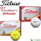 Titleist DT TruSoft 2018年発売