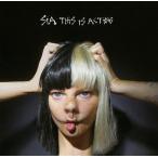 シーア CD アルバム | SIA THIS IS ACTING 輸入盤 CD 送料無料