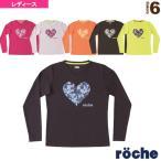 ローチェ(roche) テニス・バドミントンウェア(レディース) 長袖Tシャツ/レディース(R7A35A)
