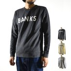 バンクス BANKS トレーナー クラシック スエットトレーナー AFL0086 CLASSIC メンズ