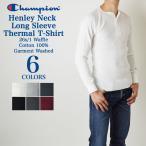 Champion チャンピオンHenley Neck Long Sleeve Thermal ヘンリーネック サーマル 長袖 Tシャツ C3-E430