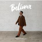 Believer  【通常盤】   /   槇原敬之