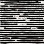 イズ・ディス・ザ・ライフ・ウィ・リアリー・ウォント? 【紙ジャケット仕様】 /  ロジャー・ウォーターズ Roger Waters