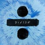 ÷ (ディバイド)  【通常盤】   /  エド・シーラン  Ed Sheeran