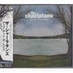 アップ・アット・ザ・レイク  /  シャーラタンズ  The Charlatans *