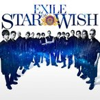 STAR OF WISH   【CD + DVD】  /  EXILE