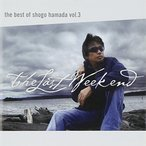 送料無料 浜田省吾 The Best of Shogo Hamada vol.3 The Last Weekend CD ベスト ユニバ 1810