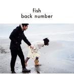 1804 新品送料無料 back number fish (初回限定盤)(DVD付)バックナンバー/バクナン