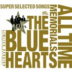 1802  新品送料無料 THE BLUE HEARTS 30th ANNIVERSARY ALL TIME MEMORIALS SUPER SELECTED SONGS(完全初回限定生産盤)(3CD+DVD)ザ・ブルーハーツ