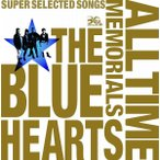 送料無料 ザ・ブルーハーツ THE BLUE HEARTS 30th ANNIVERSARY ALL TIME MEMORIALS ?SUPER SELECTED SONGS? CD2枚組 通常盤 ユニバ 1902