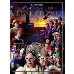 1802 新品送料無料 DREAMS COME TRUE (ドリカム)史上最強の移動遊園地 DREAMS COME TRUE WONDERLAND 2015 ワンダーランド王国と3つの団 ドリームズカムトゥルー
