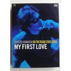ON THE ROAD 2005-2007  My First Love  初回生産限定盤   DVD