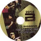 【韓流DVD】BIGBANG ビッグバン【2014 FANCLUB EVENT 】FANTASTIC BABYS ★G-DRAGON / SOL / T.O.P / D-LITE / V.I
