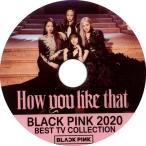 【韓流DVD】 BLACK PINK ブラックピンク [ 2020 TV LIVE COLLECTION ]★BLACKPINK/ジェニ/ジス/ロジェ/リサ