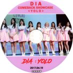 【韓流DVD】DIA ダイヤ [ Comeback Showcase YOLO ] (2017.04.19)日本語字幕★ スンヒ/ケシ/チェヨン/ウンジン/ユニス/ジェニ/イェビン