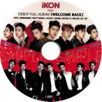 【韓流DVD】iKON 【 DEBUT FULL ALBUM(WELCOME BACK) 】PV & TV COLLECTION ★ iKON アイコン