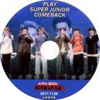 【韓流DVD】 SUPERJUNIOR 【 COMEBACK SHOWCASE 】PLAY (2017.11.06) 日本語字幕★ K-POP SUPER JUNIOR★