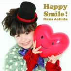 新品CD 003■芦田愛菜/Happy Smile!/UMCA10001