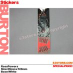 е╨б╝е╚еє еэе╣ е╤еяб╝е║ е╣е╞е├елб╝ BURTON Ross Powers Sticker е╣е╞е├елб╝ е╖б╝еы е╣е╬б╝е▄б╝е╔ е╤еде╫┐ж┐═ ╢тесе└еъе╣е╚ е╡еде║бз╜─15cm ▓г4cm