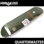 ミニロゴ クォーターマスター 【MINILOGO QUARTERMASTER】 スケートボード デッキ SKATEBOARD DECK 板 シンプル ストリート カラー:Green サイズ:7.75 x 31.75
