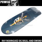 パウエル レイ ロドリゲス オージー スカル アンド ソード powell RAY R OG SKULL & SWORD スケートボード デッキ 名作 Blu size:10x30