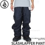 21model ボルコム スラッシュラッパー パンツ VOLCOM SLASHLAPPER PANT スノーボード スノボー ボトムス ウェア 防寒 SNOW カラー:BLK