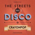 CRAYON POP クレヨン・ポップ THE STREETS GO DISCO CD 韓国盤