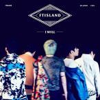 FTIsland 5集 − I Will CD 韓国盤