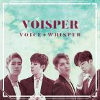 Voisper 1stミニアルバム - Voice + Whisper CD (韓国盤)