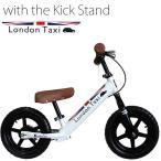 《キックスタンドプレゼント》 ロンドンタクシー キックバイク London Taxi ペダルなし自転車 バランスバイク