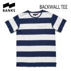 BANKS,バンクス/2017年SPRING/S/S Tシャツ・半袖ポケットTシャツ/BACKWALL TEE-SHIRT・ATS0127/INSIGNIA BLUE・ブルーボーダー/S・M・Lサイズ