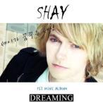 Shay / Dreaming KTMCD0040 [CD]