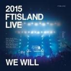 FTISLAND / (DVD) 2015 FTISLAND LIVE [WE WILL](PHOTO BOOK44P) [FTISLAND] CMCD10723