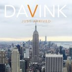 DAVINK / JUST ARRIVED [DAVINK][CD]