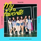 FAVORITE / MY FAVORITE (1ST MINI ALBUM) [FAVORITE][CD]