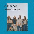 GIRL'S DAY (GIRLS DAY) / GIRL'S DAY EVERYDAY #5 (5TH MINI ALBUM) [ GIRL'S DAY ][CD]