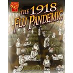 海外製絵本The 1918 Flu Pandemic (Disasters in History)